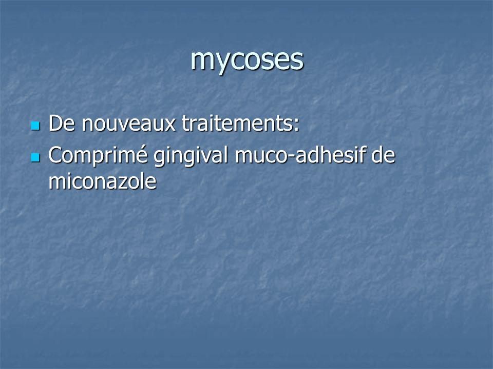 mycoses De nouveaux traitements: