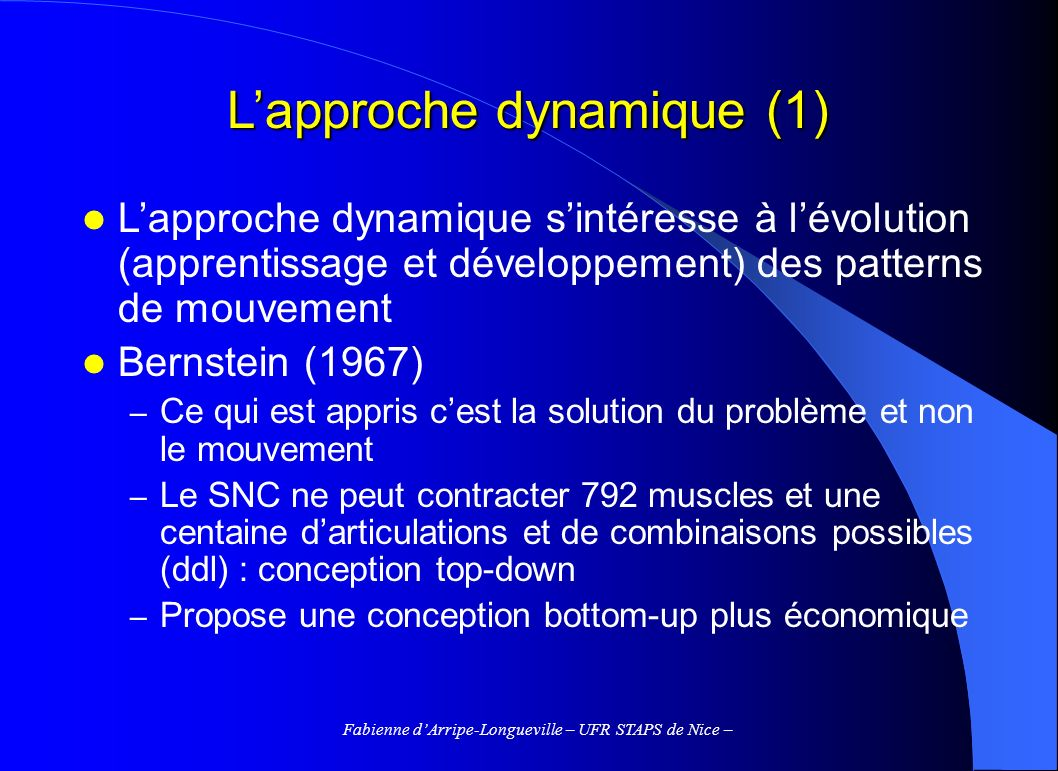 L'approche dynamique (1)