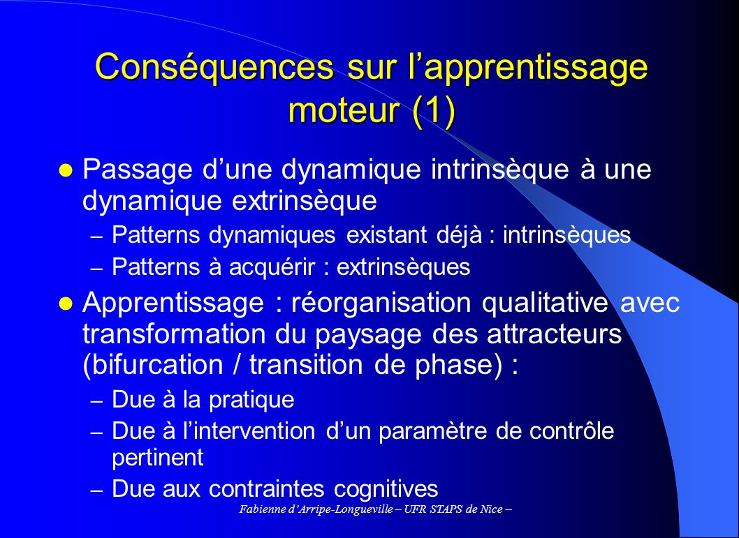 Conséquences sur l'apprentissage moteur (1)