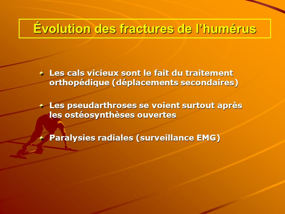 Évolution des fractures de l'humérus