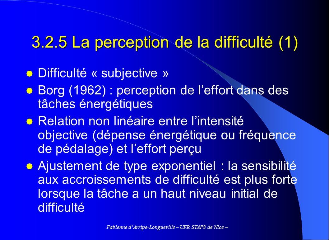 3.2.5 La perception de la difficulté (1)