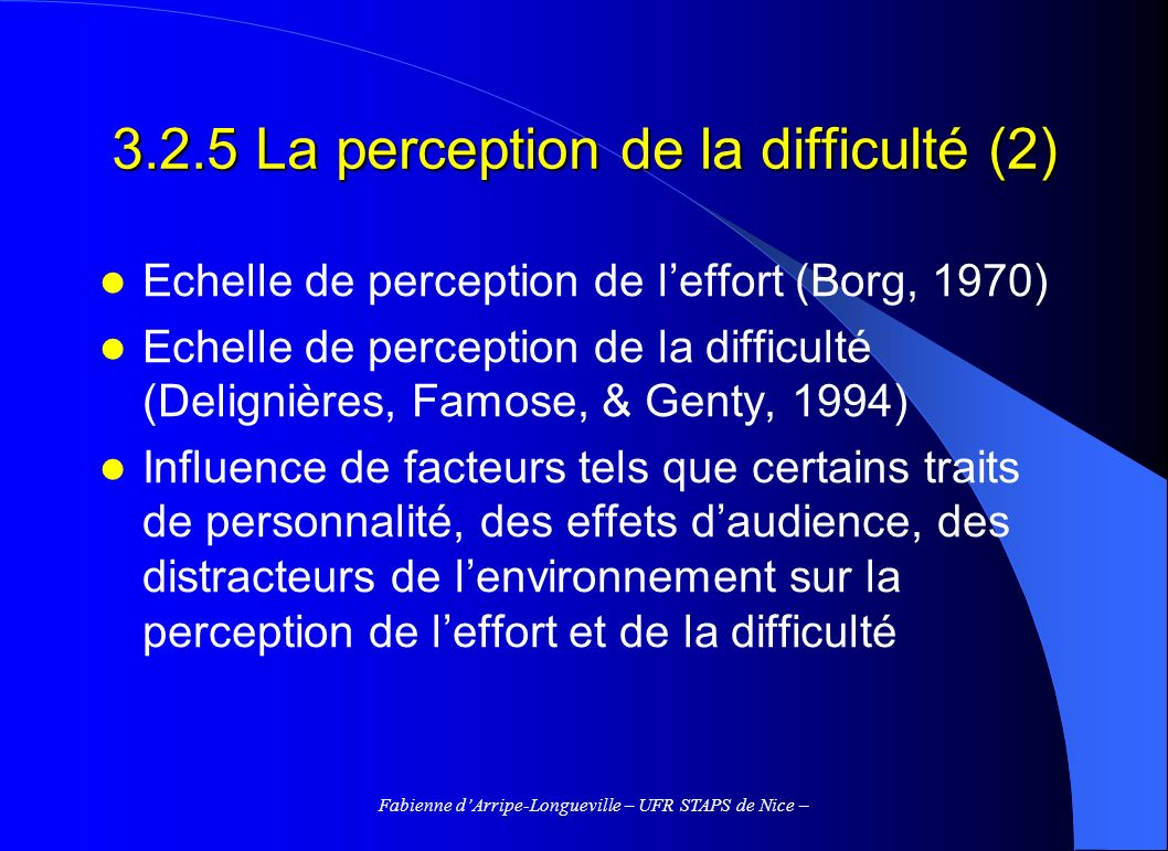 3.2.5 La perception de la difficulté (2)