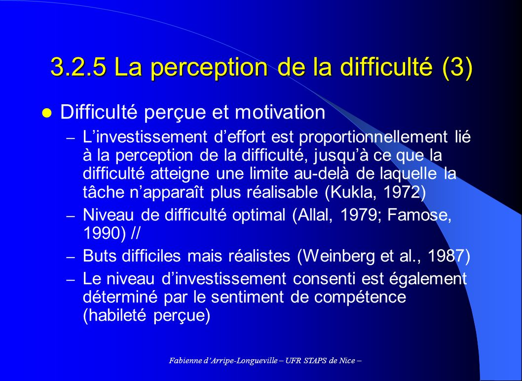 3.2.5 La perception de la difficulté (3)