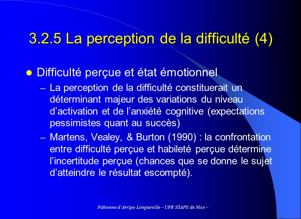3.2.5 La perception de la difficulté (4)