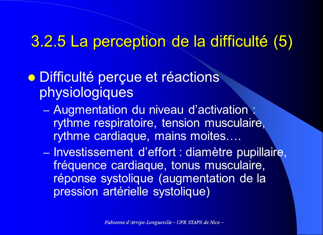 3.2.5 La perception de la difficulté (5)