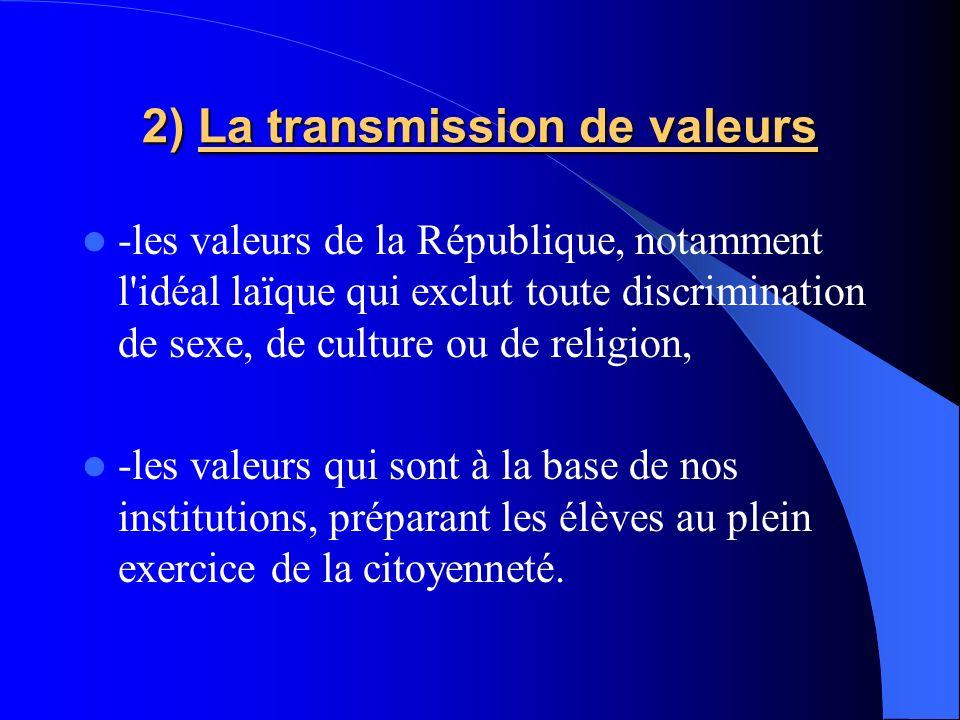 2) La transmission de valeurs
