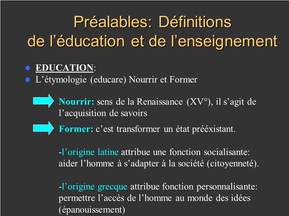 Préalables: Définitions de l'éducation et de l'enseignement
