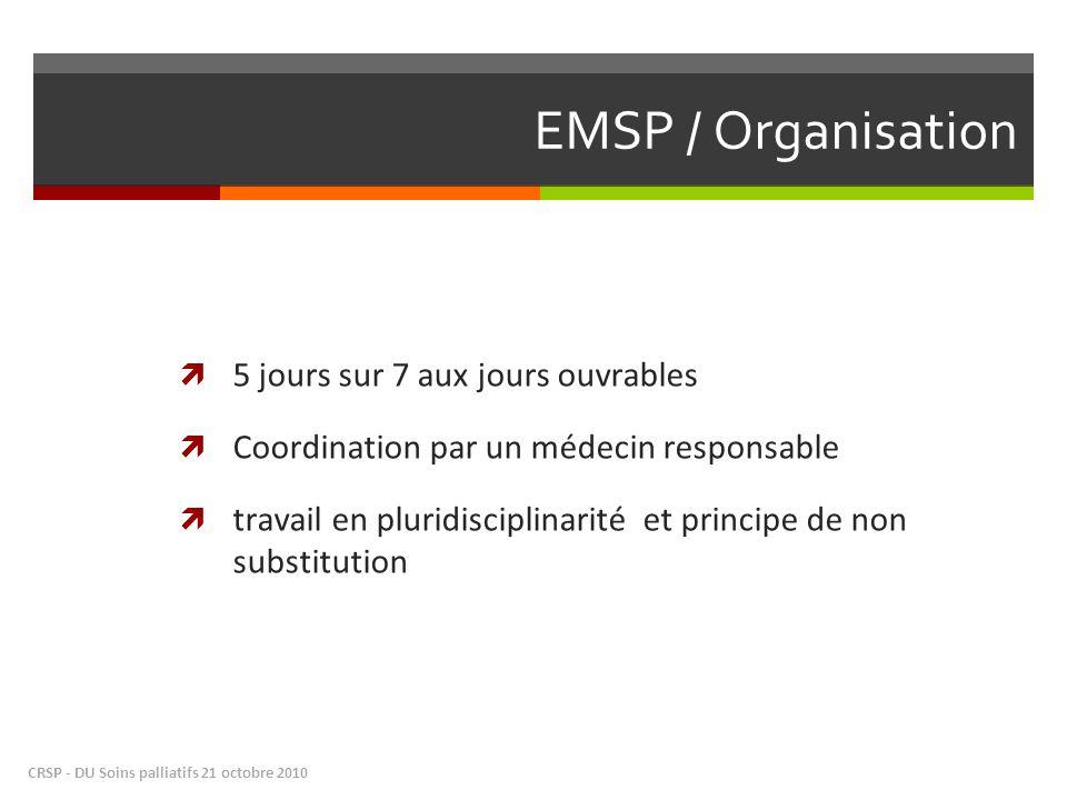 EMSP / Organisation 5 jours sur 7 aux jours ouvrables
