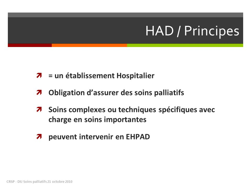 HAD / Principes = un établissement Hospitalier