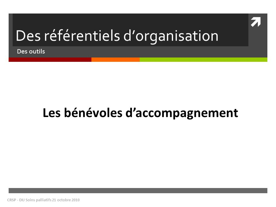 Des référentiels d'organisation