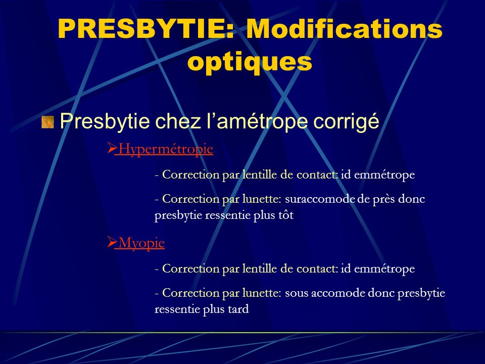 PRESBYTIE: Modifications optiques