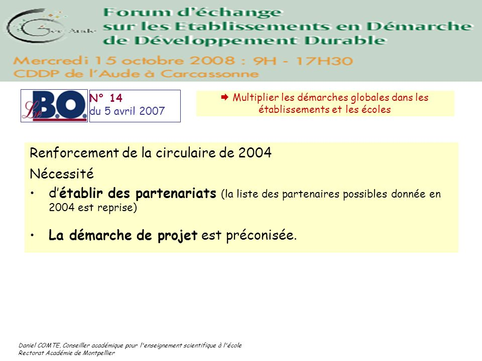 Renforcement de la circulaire de 2004 Nécessité