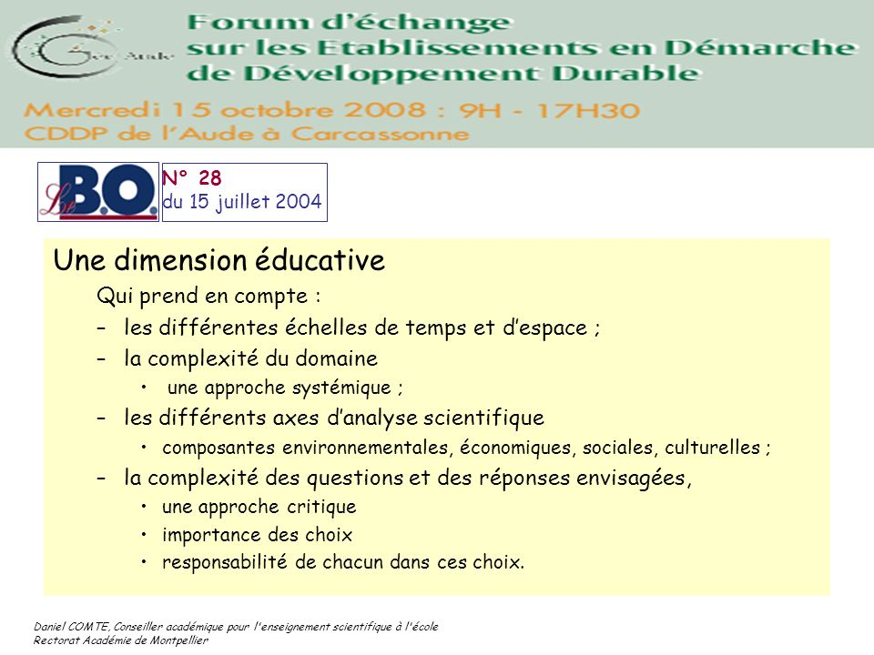 Une dimension éducative