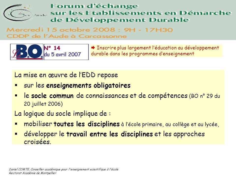 La mise en œuvre de l'EDD repose sur les enseignements obligatoires