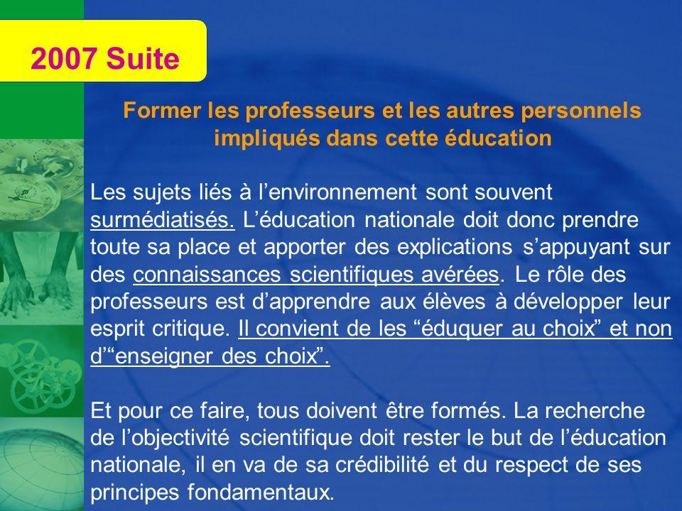 2007 SuiteFormer les professeurs et les autres personnels impliqués dans cette éducation.