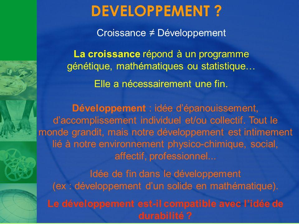 Le développement est-il compatible avec l'idée de durabilité