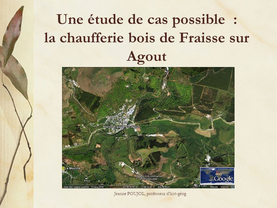 Une étude de cas possible : la chaufferie bois de Fraisse sur Agout