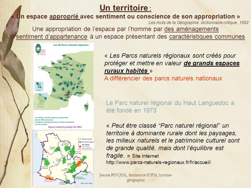 Un territoire : « Un espace approprié avec sentiment ou conscience de son appropriation » Les mots de la Géographie, dictionnaire critique, 1992.