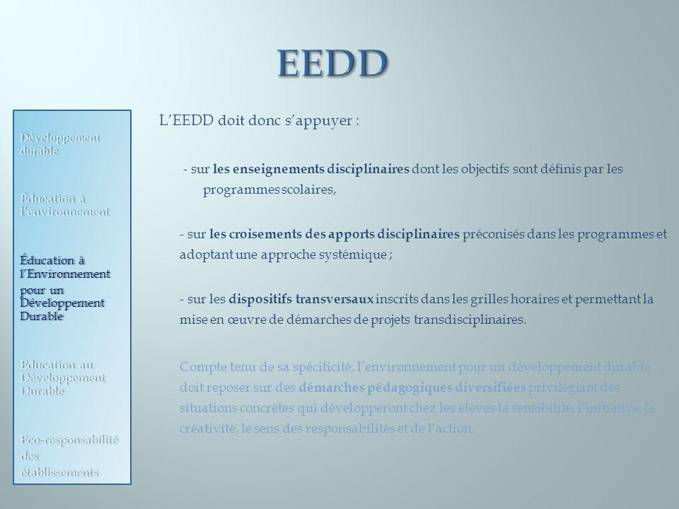 EEDD L'EEDD doit donc s'appuyer :