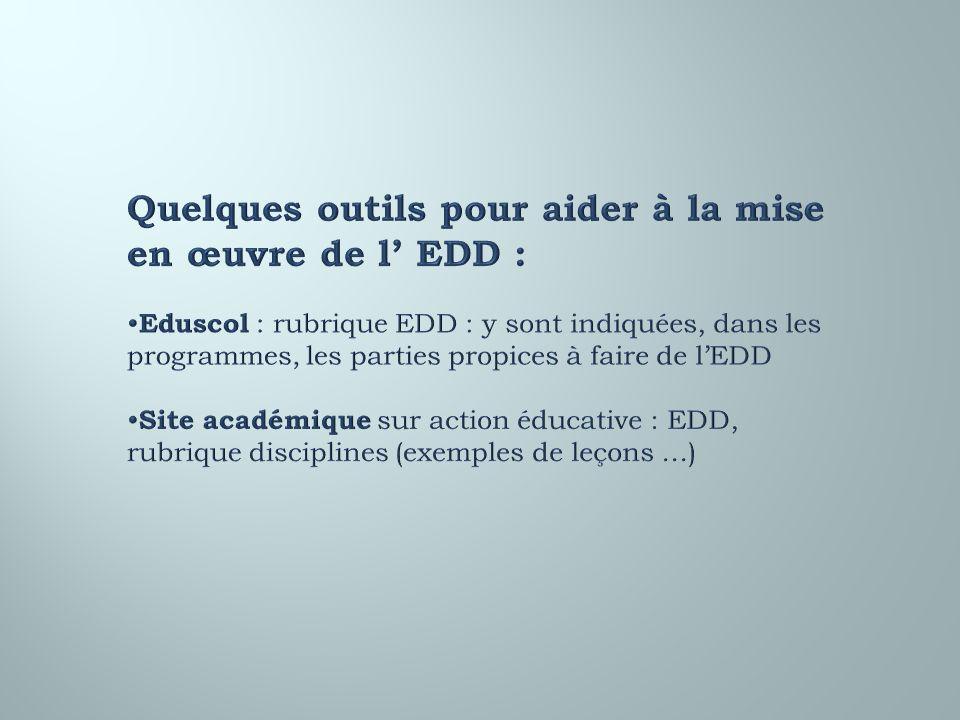 Quelques outils pour aider à la mise en œuvre de l' EDD :