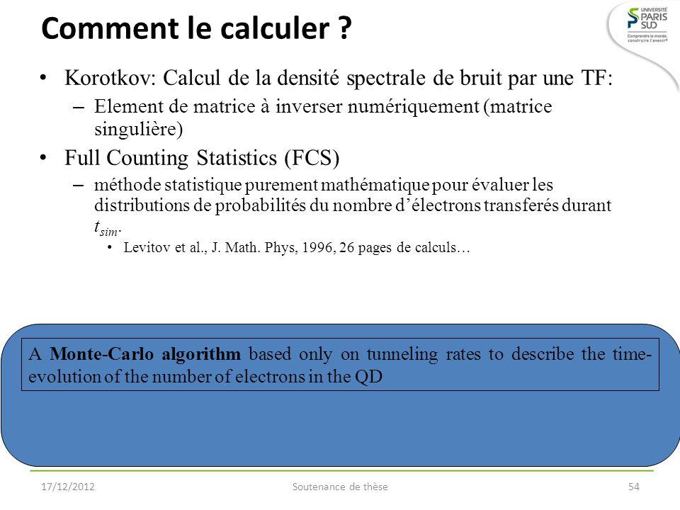 Comment le calculer Korotkov: Calcul de la densité spectrale de bruit par une TF: Element de matrice à inverser numériquement (matrice singulière)