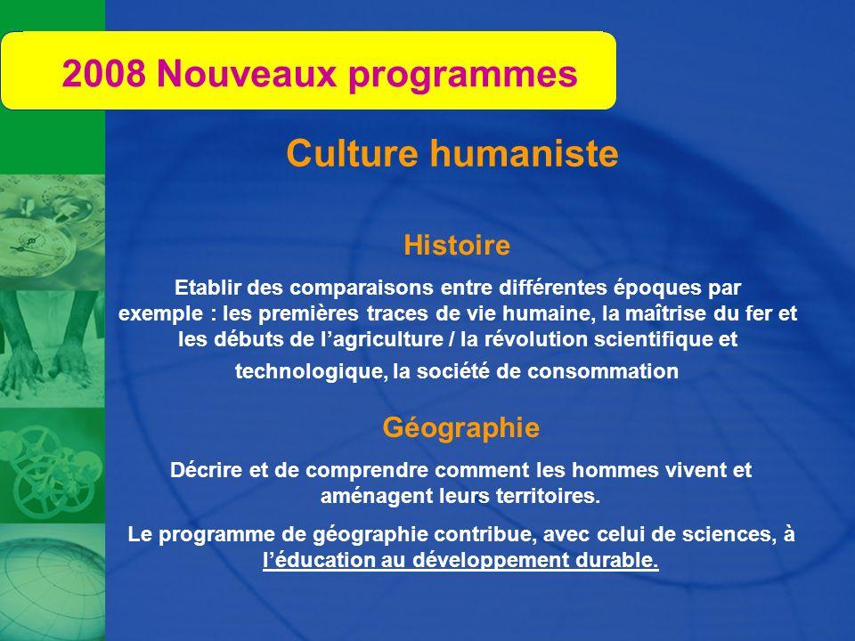 2008 Nouveaux programmes Culture humaniste Histoire Géographie