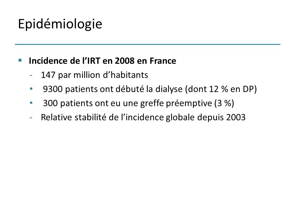Epidémiologie Incidence de l'IRT en 2008 en France