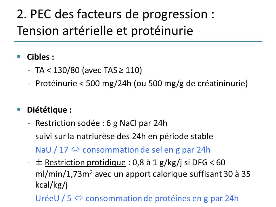 2. PEC des facteurs de progression : Tension artérielle et protéinurie