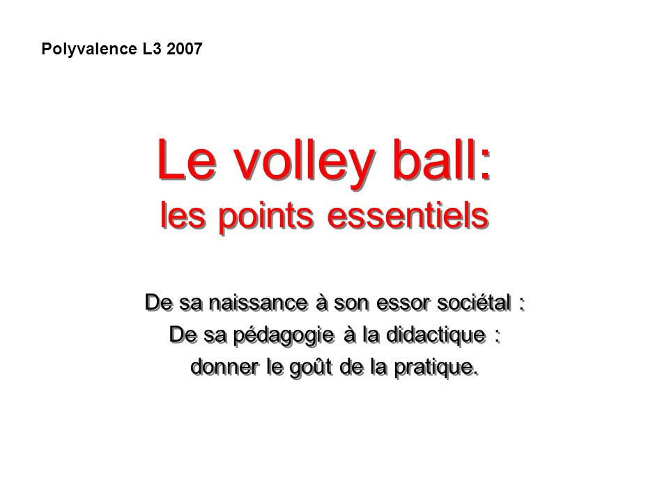 Le volley ball: les points essentiels