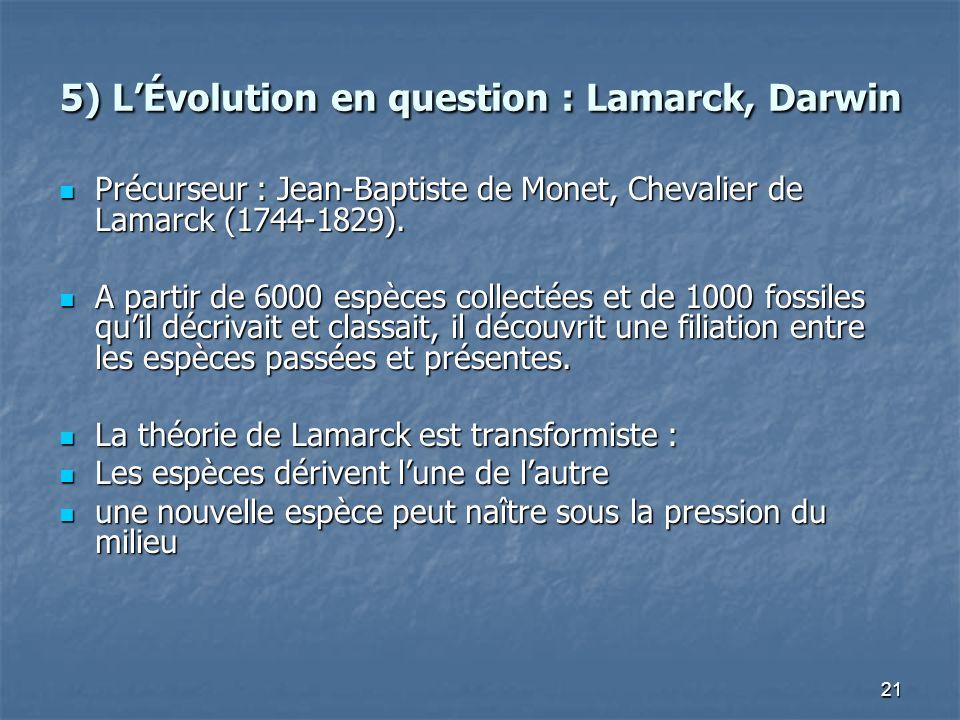 5) L'Évolution en question : Lamarck, Darwin