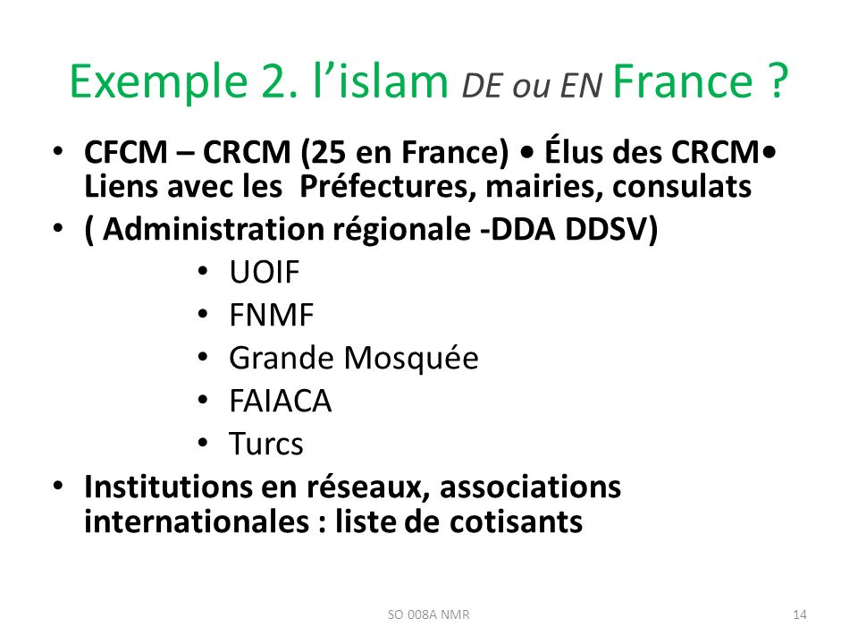 Exemple 2. l'islam DE ou EN France
