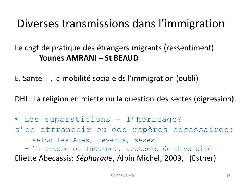 Diverses transmissions dans l'immigration