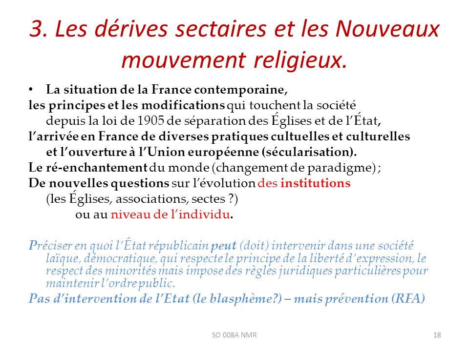 3. Les dérives sectaires et les Nouveaux mouvement religieux.