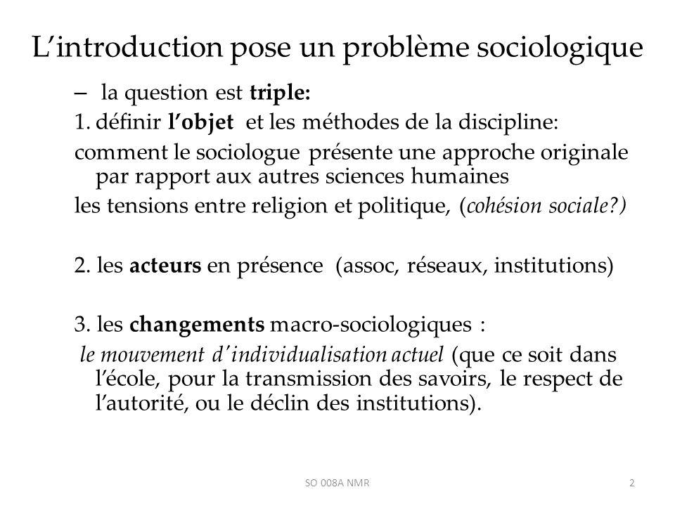 L'introduction pose un problème sociologique