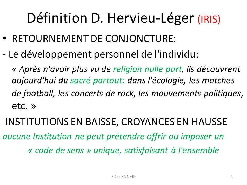 Définition D. Hervieu-Léger (IRIS)