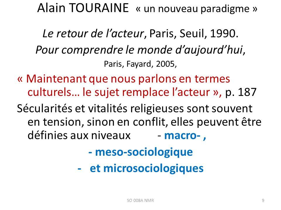 Alain TOURAINE « un nouveau paradigme »