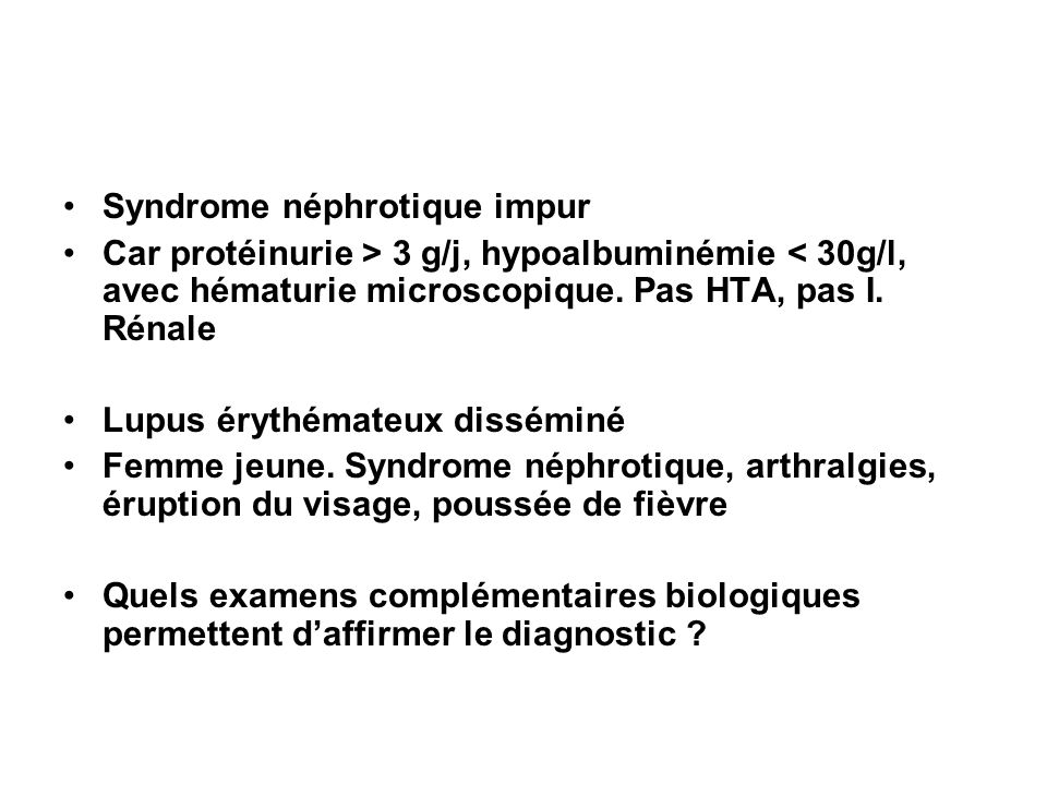 Syndrome néphrotique impur