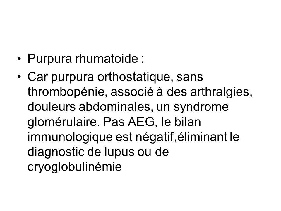 Purpura rhumatoide :