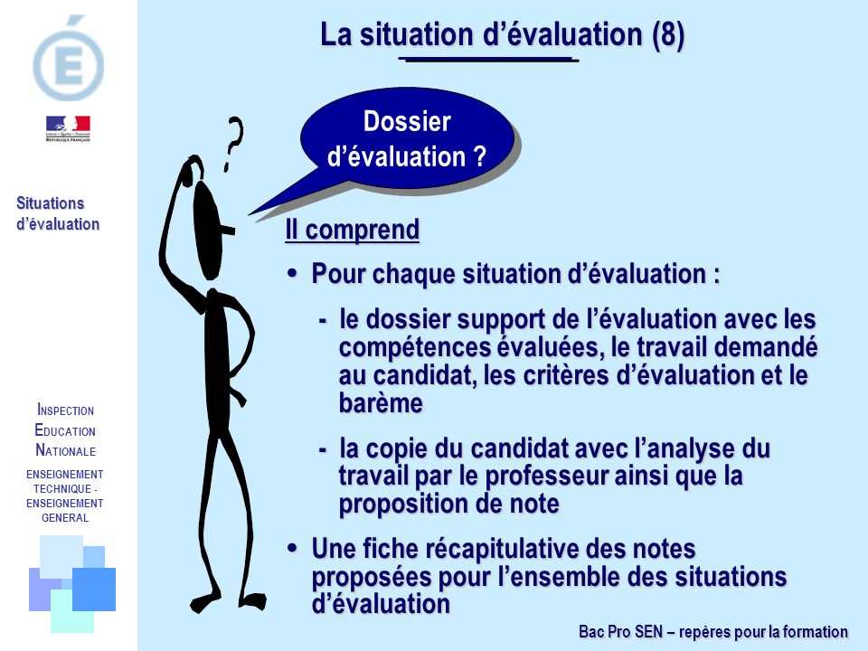 La situation d'évaluation (8)