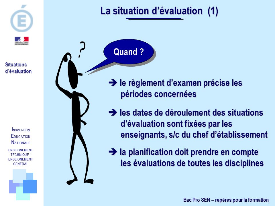 La situation d'évaluation (1)