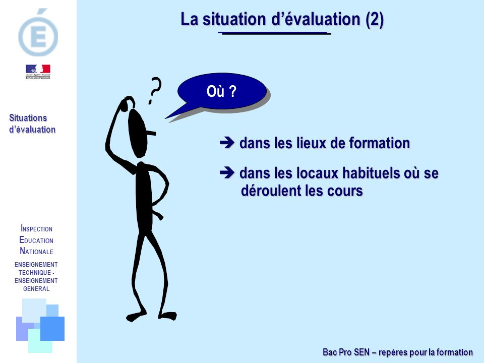 La situation d'évaluation (2)