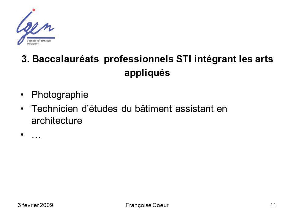 3. Baccalauréats professionnels STI intégrant les arts appliqués