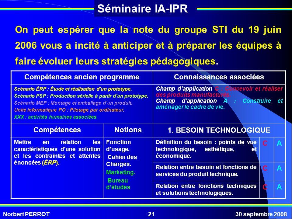 On peut espérer que la note du groupe STI du 19 juin 2006 vous a incité à anticiper et à préparer les équipes à faire évoluer leurs stratégies pédagogiques.