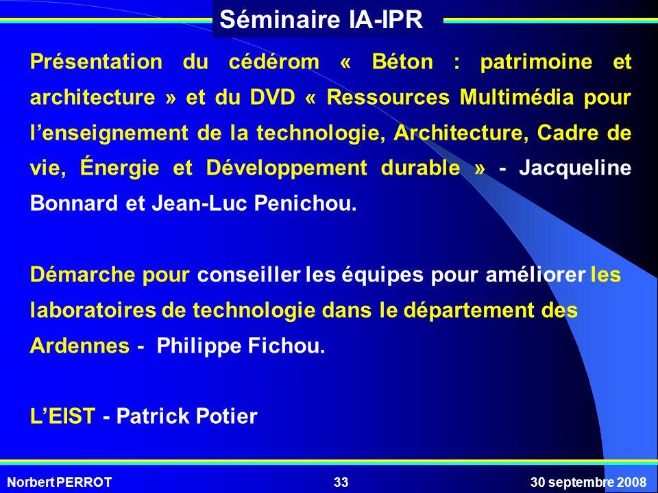 Présentation du cédérom « Béton : patrimoine et architecture » et du DVD « Ressources Multimédia pour l'enseignement de la technologie, Architecture, Cadre de vie, Énergie et Développement durable » - Jacqueline Bonnard et Jean-Luc Penichou.