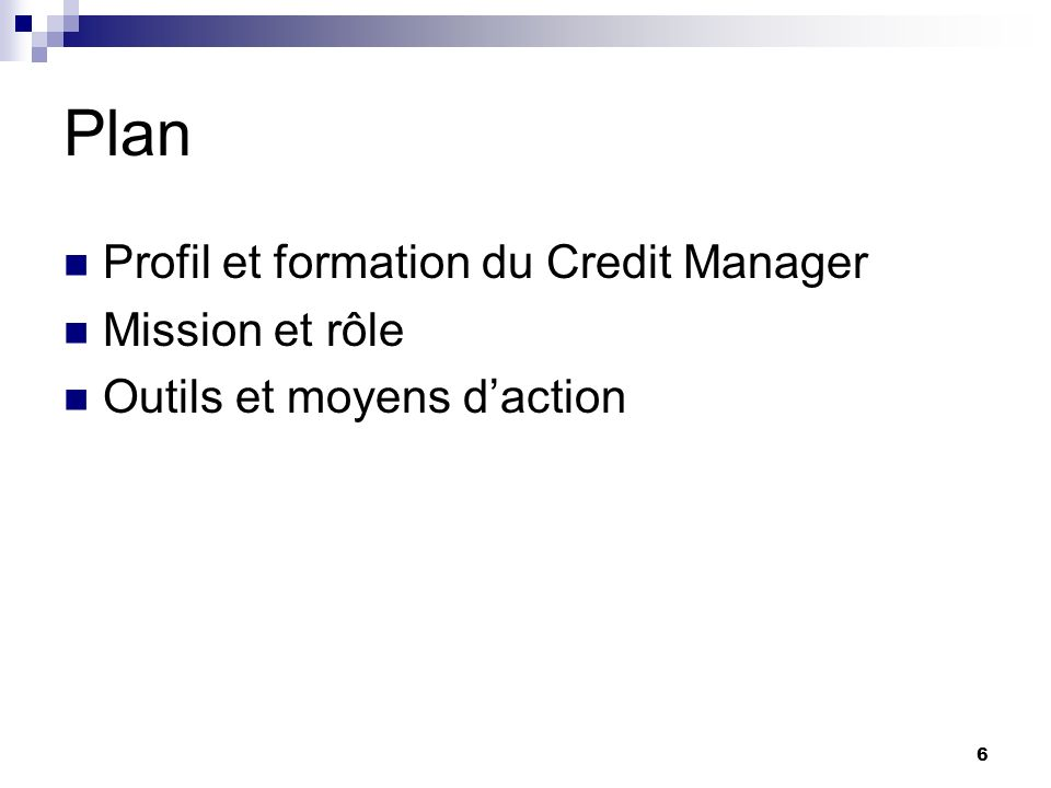 Plan Profil et formation du Credit Manager Mission et rôle
