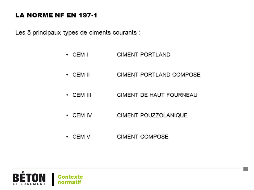 Les 5 principaux types de ciments courants :