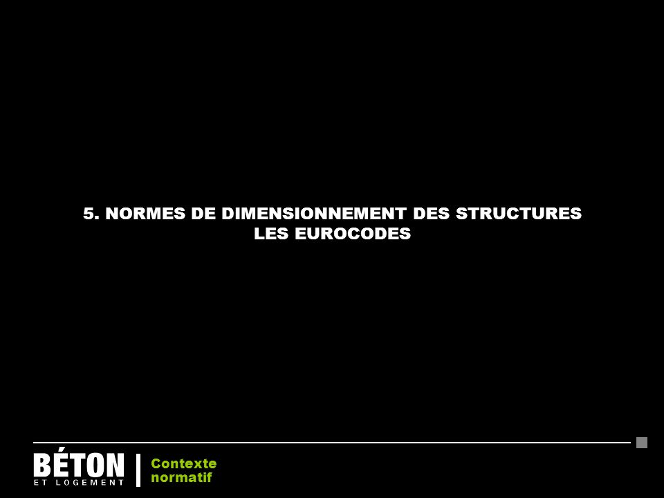 5. NORMES DE DIMENSIONNEMENT DES STRUCTURES LES EUROCODES
