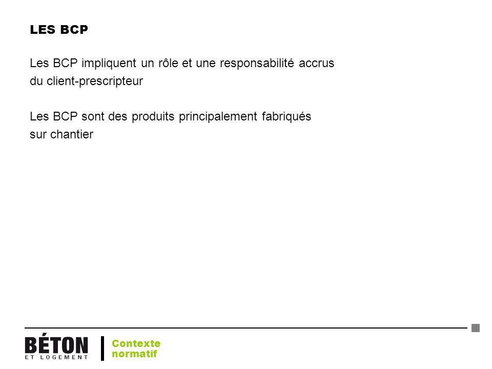 Les BCP impliquent un rôle et une responsabilité accrus