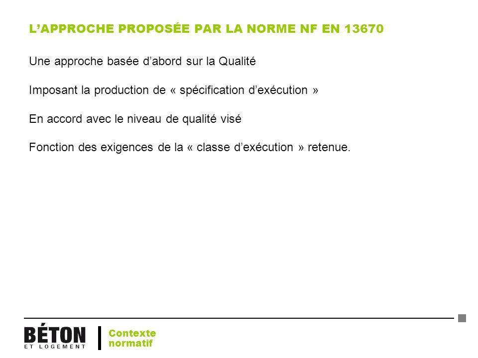 L'APPROCHE PROPOSÉE PAR LA NORME NF EN 13670