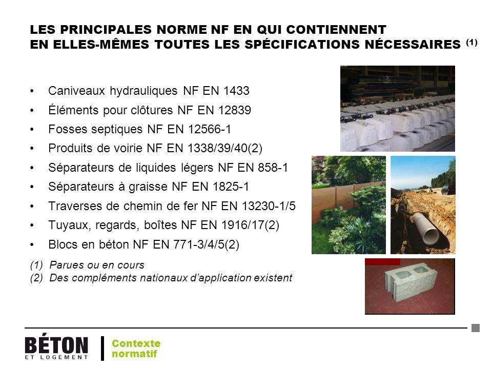 Caniveaux hydrauliques NF EN 1433 Éléments pour clôtures NF EN 12839